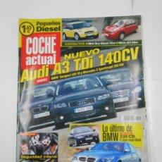 Coches: REVISTA COCHE ACTUAL Nº 788. DEL 22 AL 28 MAYO DE 2003. NUEVO AUDI A3 TDI 140 CV TDKR52. Lote 117360059