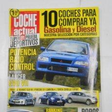 Coches: REVISTA COCHE ACTUAL Nº 740. DEL 20 AL 26 JUNIO 2002. LANCER EVO VIII. TDKR52. Lote 117360475