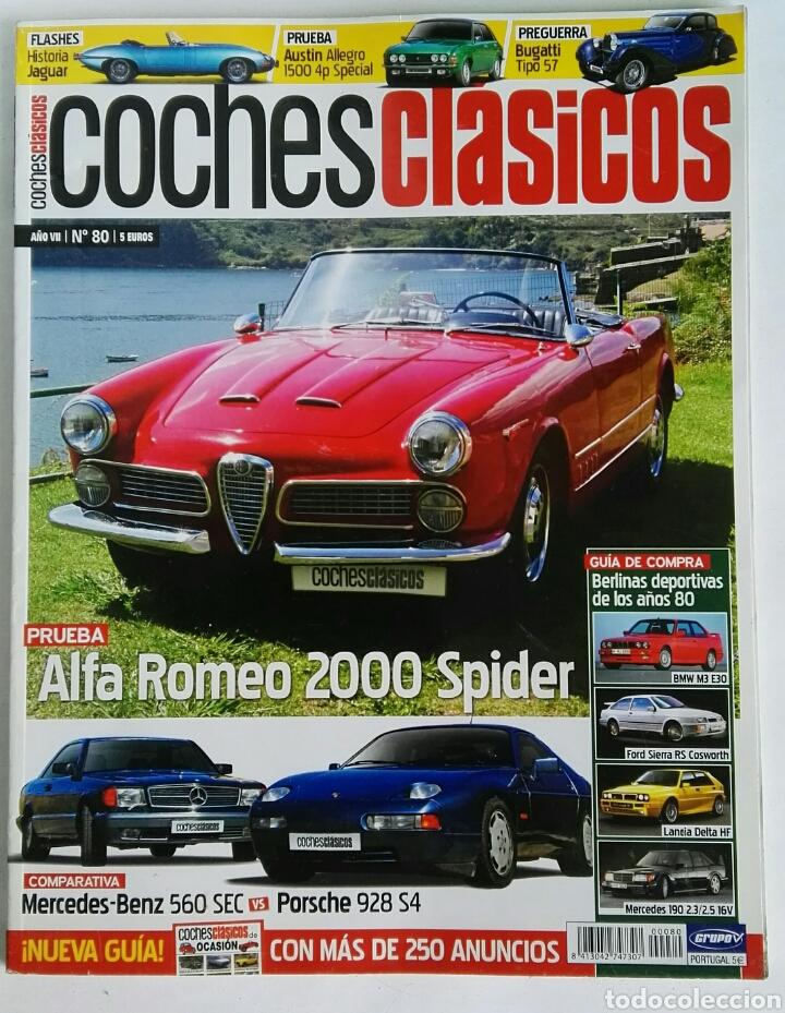 COCHES CLÁSICOS N° 80 BERLINAS DEPORTIVAS DE LOS 80 (Coches y Motocicletas Antiguas y Clásicas - Revistas de Coches)