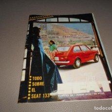 Coches: REVISTA SEAT Nº 88 JUNIO 1974 SEAT 133 CON CARTEL MUY RARA. Lote 118400619