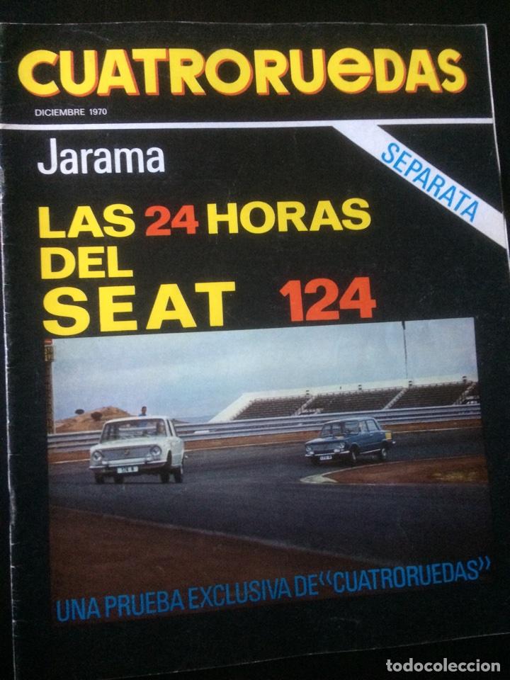REVISTA CUATRORUEDAS DE DICIEMBRE 1970 SEAT 124 (Coches y Motocicletas Antiguas y Clásicas - Revistas de Coches)