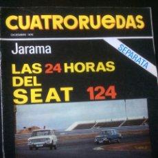 Coches: REVISTA CUATRORUEDAS DE DICIEMBRE 1970 SEAT 124. Lote 118458387