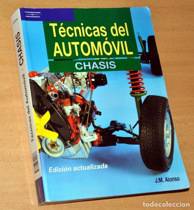 TÉCNICAS DEL AUTOMÓVIL - CHASIS - EDITA: THOMSON ¤ PARANINFO - AÑO 2003 (Coches y Motocicletas Antiguas y Clásicas - Revistas de Coches)