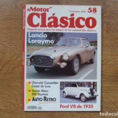 Coches: MOTOR CLASICO Nº 58 NOVIEMBRE AÑO 1992 LANCIA LORAYMO FORD V8 NORTON MANX. Lote 118565535