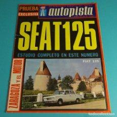Coches: AUTOPISTA. SEMINARIO EUROPEO DEL MOTOR. SEAT 125. FIAT 125. Nº 453. 1967. Lote 118586843