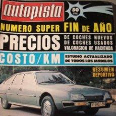 Coches: REVISTA AUTOPISTA 932 -CITROEN CX PRUEBA - SIMCA 1000 RALLYE - 1200 TI - SEAT 128 -. Lote 294079638