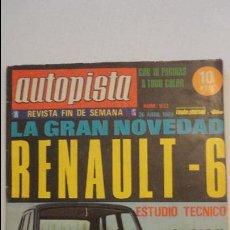 Coches: REVISTA AUTOPISTA.RENAULT 6 ESTUDIO TECNICO.Nº 533 1969. Lote 118842731