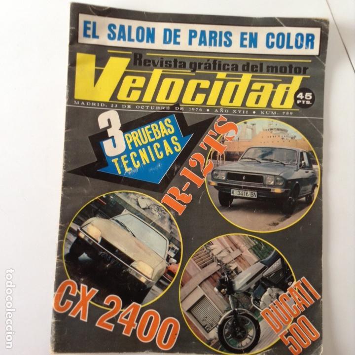 REVISTA VELOCIDAD OC.76 (Coches y Motocicletas Antiguas y Clásicas - Revistas de Coches)