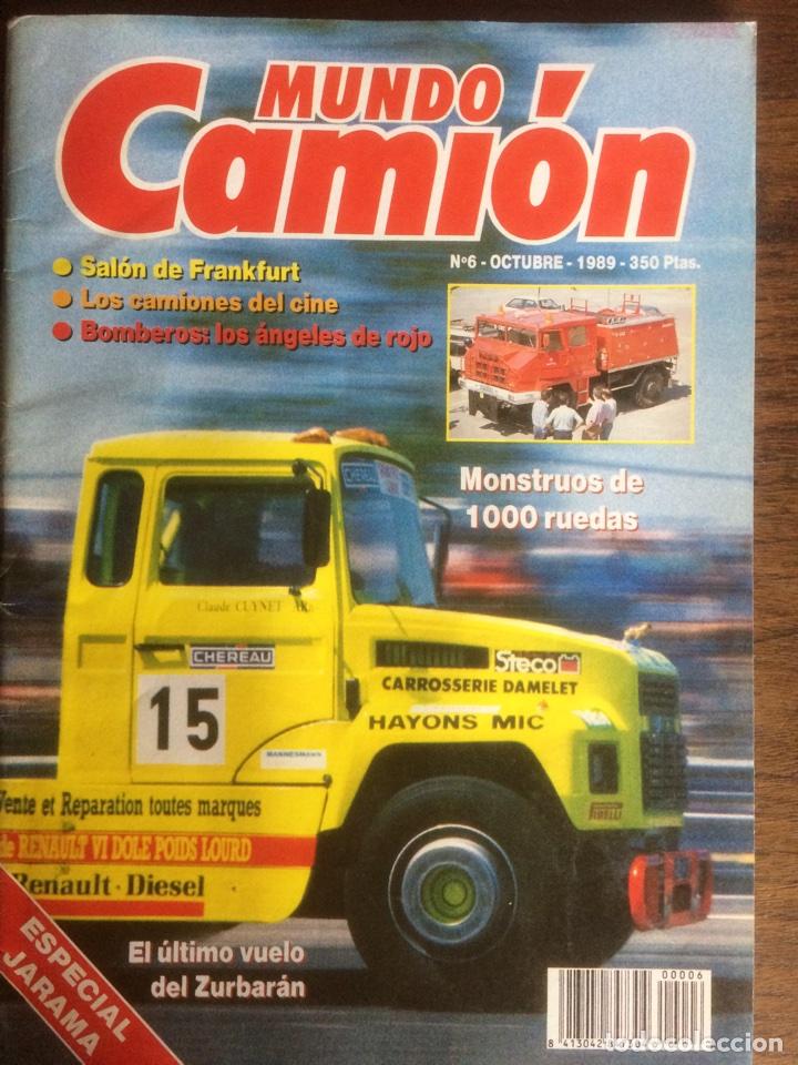 REVISTA MUNDO CAMIÓN NÚMERO 6 DE 1989 (Coches y Motocicletas Antiguas y Clásicas - Revistas de Coches)