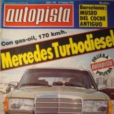 Coches: REVISTA AUTOPISTA 1141 MERCEDES 300 TD TURBODIESEL - MUSEO AUTOMOVIL BARCELONA PEGASO . Lote 119289207
