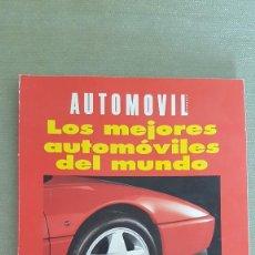Coches: AUTOMÓVIL: LOS MEJORES AUTOMÓVILES DEL MUNDO (1.992). Lote 119345291