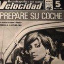 Coches: REVISTA VELOCIDAD 301 APRENDIENDO A CONDUCIR CON SEAT 600 -PEGASO Y SANTANA - PREPARA SEAT 600 . Lote 120836631