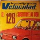 Coches: REVISTA VELOCIDAD 575 SEAT 127 3P - FIAT 126. Lote 121076055
