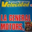 Coches: REVISTA VELOCIDAD 620 RED SERVICIOS LEYALND AUTHI - GENERAL MOTORS - RESUMEN PRODUCCION NACIONAL. Lote 121076271