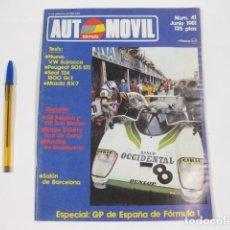 Coches: REVISTA FORMULA AUTOMOVIL NÚMERO 41 DE JUNIO DE 1981. Lote 121128735