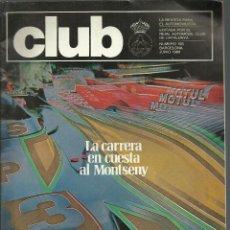 Coches: REVISTA CLUB, Nº 193,JUNIO 1980. RACC, REAL AUTOMOVIL CLUB DE CATALUNYA. CARRERA EN CUESTA MONTSENY. Lote 121520479
