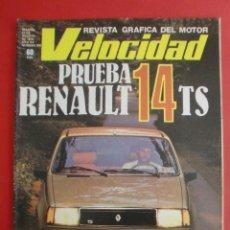 Coches: VELOCIDAD Nº 935 PRUEBA RENAULT 14 TS - MADRID TORREMOLINOS CON UN CITROËN GS - 1.000.000 DE LADA. Lote 122246555