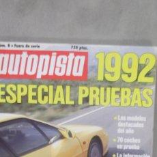 Coches: REVISTA AUTOPISTA ESPECIAL PRUEBAS 1992 NUMERO 8 . Lote 122324743
