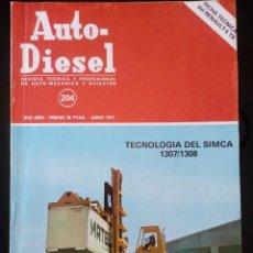 Coches: AUTO-DIESEL. 204. JUNIO 1977. REVISTA TECNICA Y PROFESIONAL DE AUTO MECANICA Y AVIACIÓN.. Lote 122744839