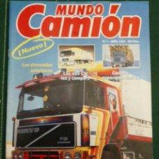 Coches: REVISTA MUNDO CAMION NÚMERO 1 DE ABRIL 1989 PEGASO TRONER. Lote 122840811