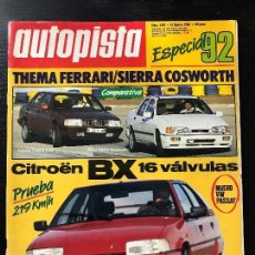 Coches: AUTOPISTA Nº 1492- FEB 1988 - FORD SIERRA COSWORTH - LANCIA THEMA - CITROEN BX GTI - FORD ESCORT . Lote 123356915