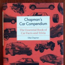 Coches: GILES CHAPMAN - CHAPMAN'S CAR COMPENDIUM - CAR FACTS AND TRIVIA - 2007 - CURIOSIDADES AUTOMOVILISMO. Lote 123638107