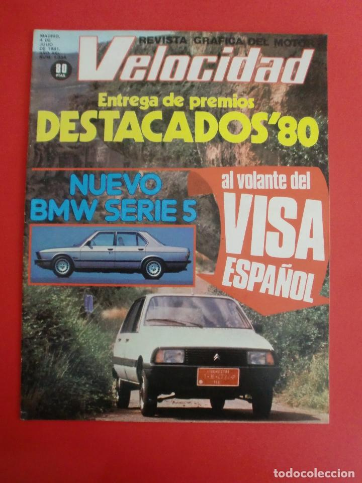 VELOCIDAD Nº 1034 RENAULT E.V.E. - B M W SERIE 5 - CITROËN VISA II ESPAÑOL - RALLYE ORENSE - NIETO (Coches y Motocicletas Antiguas y Clásicas - Revistas de Coches)