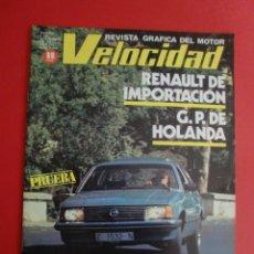 Carros: VELOCIDAD Nº 1043 OPEL REKORD 2.0 E - R-20 R-30 Y FUEGO - CITROËN XENIA - G P HOLANDA PROST PIQUET. Lote 124251027