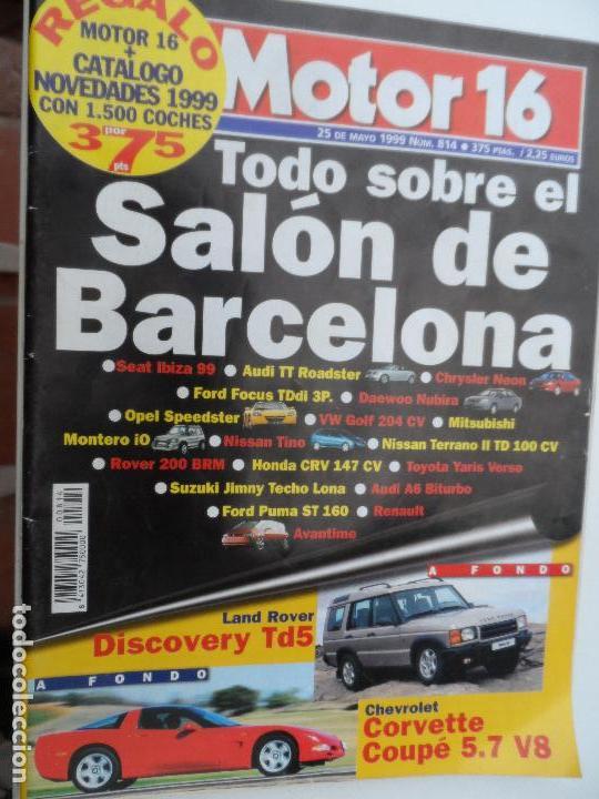 MOTOR 16 Nº 814 MAYO 1999. (Coches y Motocicletas Antiguas y Clásicas - Revistas de Coches)