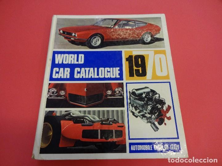 WORLD CAR CATALOGUE 1970. AUTOMOBILE CLUB OF ITALY. MUY RARO. IMPRESCINDIBLE. (Coches y Motocicletas Antiguas y Clásicas - Revistas de Coches)