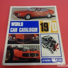 Coches: WORLD CAR CATALOGUE 1970. AUTOMOBILE CLUB OF ITALY. MUY RARO. IMPRESCINDIBLE.. Lote 125071539