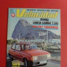 Coches: VELOCIDAD Nº 1069 6/03/1982 TALBOT SAMBA ESPAÑOL - LANCIA GAMMA 2.500 - GOLF TD - . Lote 125215163