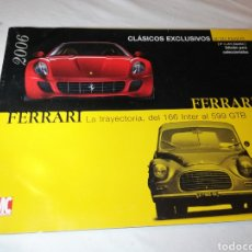 Coches: REVISTA FERRARI LA HISTORIA DEL 166 INTER AL 599 GTB CLÁSICOS EXCLUSIVOS MC EDICIONES. Lote 125232478