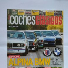 Coches: REVISTA COCHES CLASICOS Nº 117 BMW ALPINA CLS B7 B8 B12 B6 ROADSTER SEAT 600 DESCAPO ROLLS ROYCE. Lote 125344807
