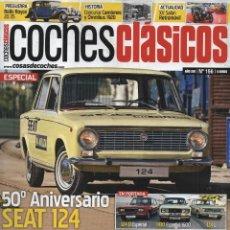 Autos - COCHES CLASICOS N. 156 - EN PORTADA: 50 ANIVERSARIO SEAT 124 (NUEVA) - 126158779