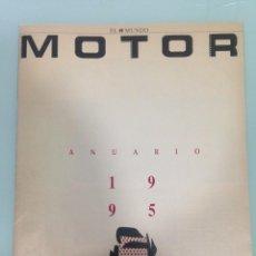 Coches: EL MUNDO MOTOR, ANUARIO 1995 Y ANUARIO 2002. Lote 127784467