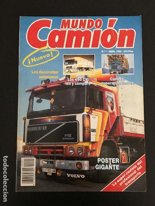 MUNDO CAMION Nº 1 ABRIL 1989 - CAMIONES - REVISTA (Coches y Motocicletas Antiguas y Clásicas - Revistas de Coches)