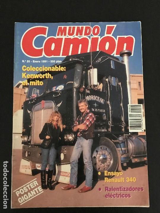 MUNDO CAMION Nº 20 ENERO 1991 - CAMIONES RENAULT 340 COLECCIONABLE KENWORTH - REVISTA (Coches y Motocicletas Antiguas y Clásicas - Revistas de Coches)