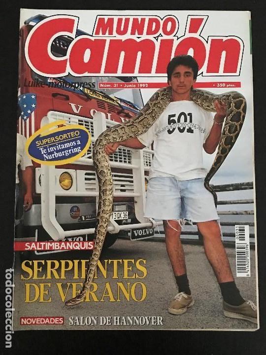 MUNDO CAMION Nº 31 JUNIO 1992 - CAMIONES VOLVO SALON HANNOVER COLECCIONABLE - REVISTA (Coches y Motocicletas Antiguas y Clásicas - Revistas de Coches)