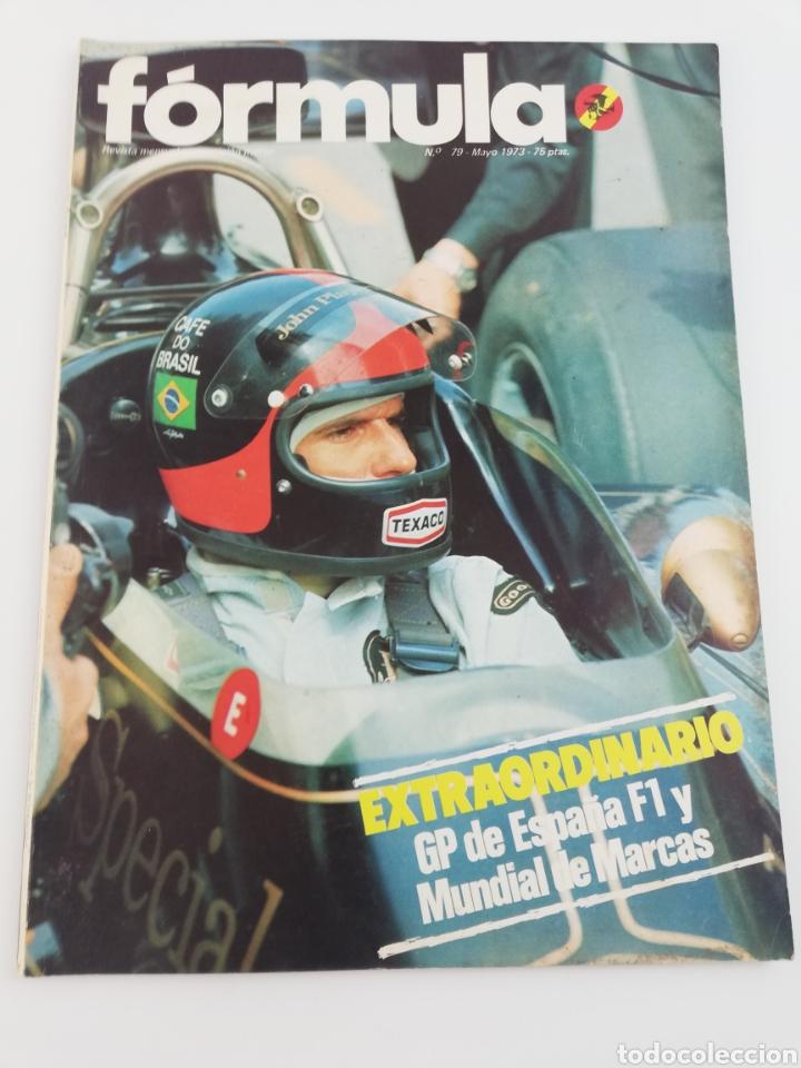 REVISTA FORMULA MAYO 1973 NUMERO 79 VER SUMARIO. (Old and Classic Cars and Motorcycles - Car Magazines)
