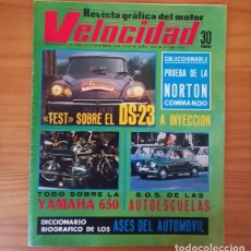 Coches: VELOCIDAD 692, 14 DICIEMBRE 1974. CITROEN DS-23, NORTON COMMANDO, YAMAHA 650, AUTOESCUELAS... . Lote 128758271