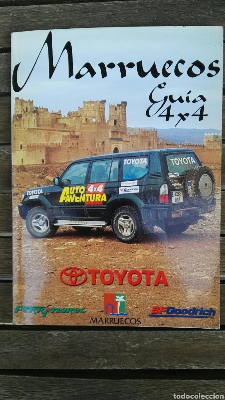 MARRUECOS GUÍA 4X4 (Coches y Motocicletas Antiguas y Clásicas - Revistas de Coches)