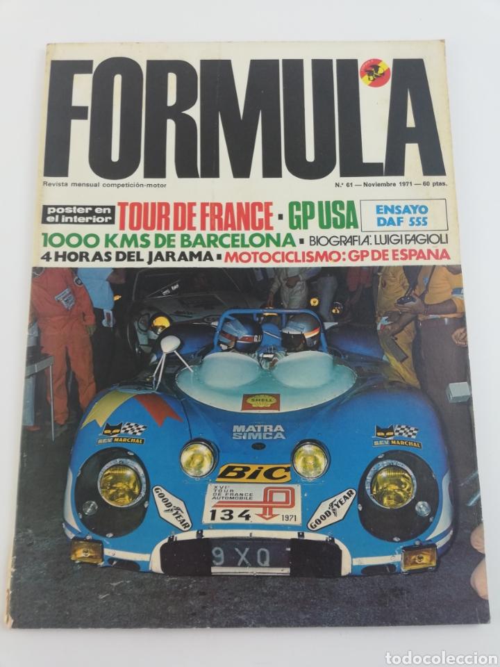 REVISTA FORMULA NUMERO 61 NOVIEMBRE 71 1971 INCLUYE POSTER VER SUMARIO. (Coches y Motocicletas Antiguas y Clásicas - Revistas de Coches)