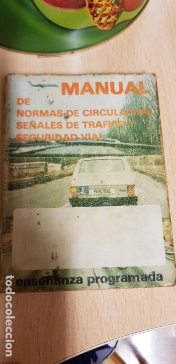 MANUAL AUTO ESCUELA. AÑO ENTRE 1980 Y 1985. NORMAS DE CIRCULACIÓN Y SEÑALES DE TRAFICO Y SEGURIDAD (Coches y Motocicletas Antiguas y Clásicas - Revistas de Coches)