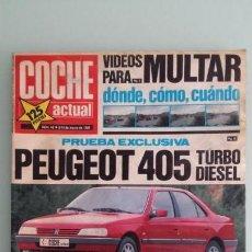 Coches: REVISTA COCHE ACTUAL 46 1989 CORSA GSI, FIAT UNO TURBO, PEUGEOT 205 RALLYE, IBIZA SXI, KADETT GSI. Lote 130730099