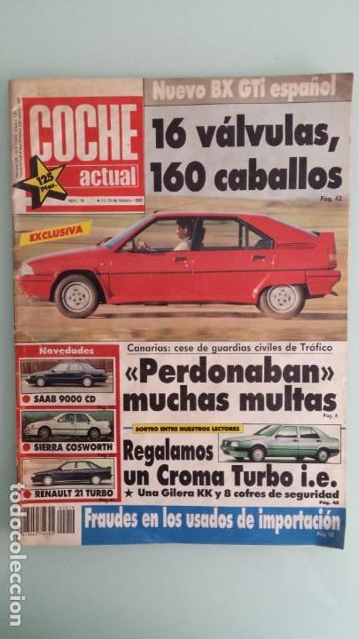 REVISTA COCHE ACTUAL 19 1988 CITROEN BX GTI, SIERRA COSWORTH; RENAULT 21 TURBO Y 5 GT TURBO (Coches y Motocicletas Antiguas y Clásicas - Revistas de Coches)
