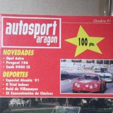 Coches: REVISTA AUTOSPORT ARAGON OCTUBRE 1991 ESPECIAL ALCAÑIZ 91 RAID VILLANAYOR II TRIAL INDOOR. Lote 131025084