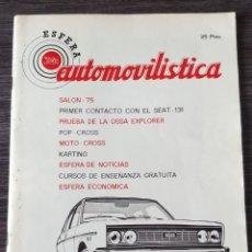Coches: ESFERA AUTOMOVILISTICA 219 ABRIL MAYO 1975. Lote 131028992
