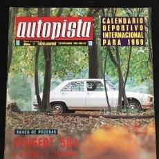 Coches: REVISTA AUTOPISTA Nº 511 - NOV 1968 - PRUEBA PEUGEOT 504 / FUTURO SEAT 1500 / FIAT 125 ESPECIAL. Lote 131693846