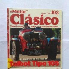 Coches: REVISTA MOTOR CLASICO Nº 103 TALBOT 105 CHECHER TAXIS DE TOMASO PANTERA NIKI LAUDA RENAULT 4/4 TOLOS. Lote 135274154
